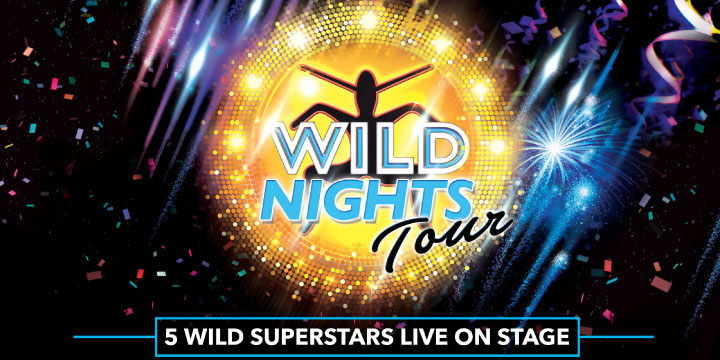 WILD NIGHTS TOUR